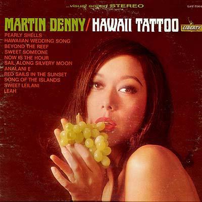 Martin Denny Hawaii