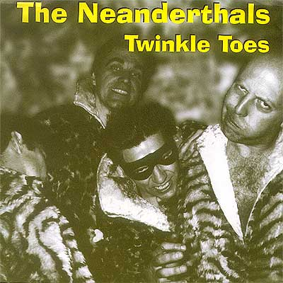 Cover Art The Neanderthals Twinkle Toes