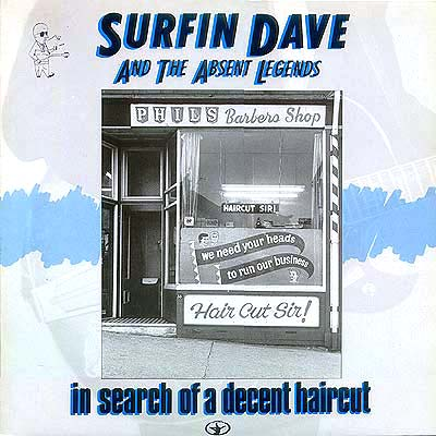 Album Cover Art Surfin Dave And The Absent Legends